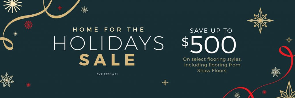 Home for the Holidays Sale | Messina's Flooring